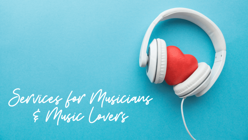 Services for Musicians & Music Lovers